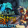 Valdis Story: Abyssal City on Steam
